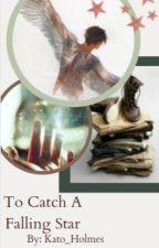 To Catch a Falling Star (Steve Harrington) by Kato_Holmes