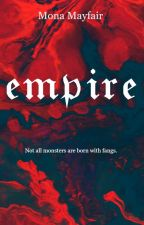 Empire by RamonaMayfair