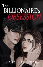 The Billionaire's Obsession (Published by VivaPsicom) by JFstories