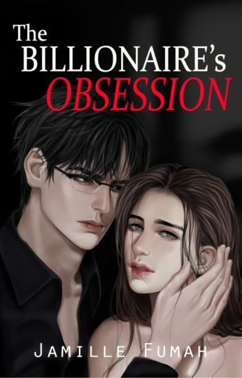 The Billionaire's Obsession (Published by VivaPsicom)