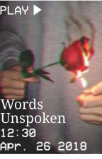 Words Unspoken by crowley143