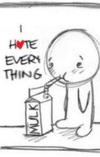 I H<3te Everything by TagPanda