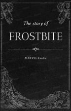 The Story of Frostbite by MARVEL-FanFic