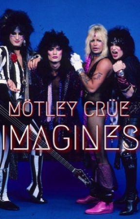 Mötley Crüe Imagines by sikkinixx1313