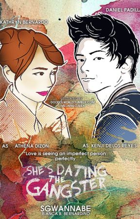 Shes dating the gangster too wattpad tagalog
