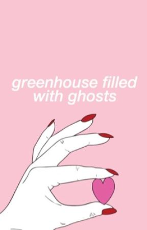 greenhouse filled with ghosts by flwrah