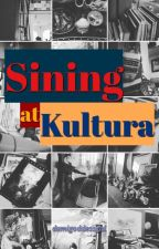 Sining at Kultura by demigoddessgal