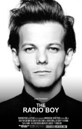 The Radio Boy ( A Louis Tomlinson Fanficition) by DreamerGirlHoran