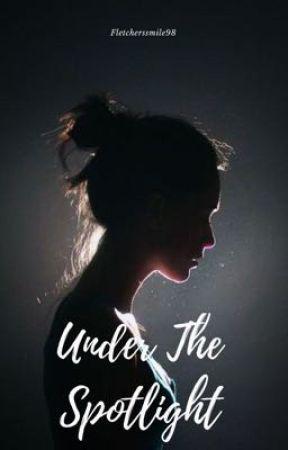 Under The Spotlight || 5SoS by fletcherssmile98