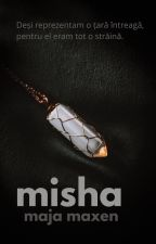 Misha - Epilog  - creațiile cititorilor - by MajaMaxen
