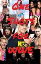 One Shots for WWE (Discontinued) by ambrose_anarchy