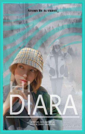 Hi DIARA  by tiarby_