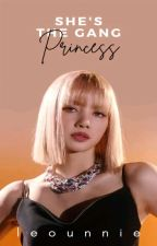 She's The Gangster Princess [ COMPLETED ] by Kwiniex