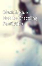 Black & Blue Hearts-Graceling Fanfiction  by AdelineFrost