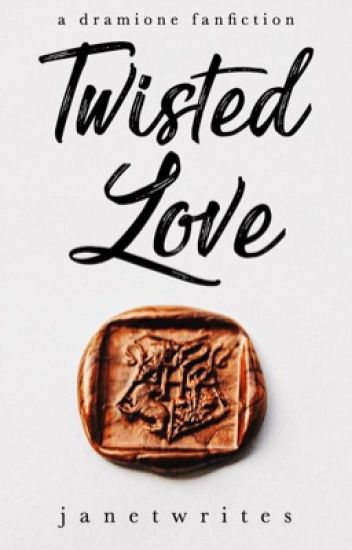 Twisted Love | Dramione