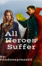 All Heroes Suffer//Avengers by pandaexpress23