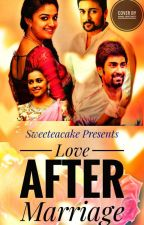 LOVE AFTER MARRIAGE by Sweeteacake