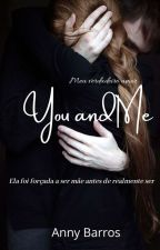 You And Me by francyneportinari