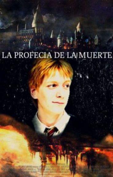 La Profecia De La Muerte Fred Weasley |Editando|