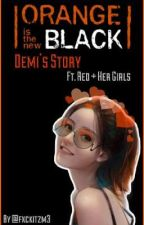 OITNB - Demi's Story by fxckitzm3