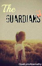 The Guardians by OpalLynnAbernathy
