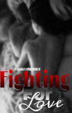 Fighting For Love by NiyaJavaBeautifulMon
