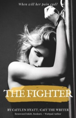 The Fighter by CaitTheWriter1
