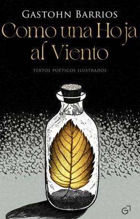 COMO UNA HOJA AL VIENTO by Gastohn