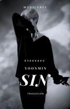 SIN | yoonmin traducción. by eyesvacc