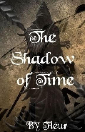 The Shadow of Time by MoonshinePheonix