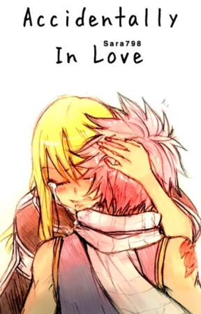 Accidentally in love ( Nalu fanfiction ) by sarah798