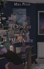 Crônicas da Meia-Noite by MiraPevas