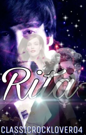 RITA | A John Lennon Time Travel Fanfic  by ClassicRockLover04
