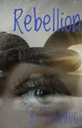 Rebellion by Junebug227