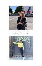 dancing with a stranger by ohjenniekim_