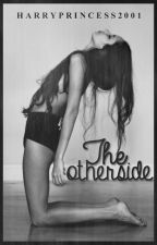 The Otherside ➳ Styles by riprustisyouth