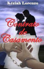 Contrato de Casamento by KeziiaahLorenzo