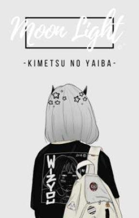  ⁺˚・Mᴏᴏɴ Lɪɢʜᴛ ☾・゚*   Kɪᴍᴇᴛsᴜ ɴᴏ Yᴀɪʙa  by kuromichi