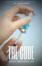 The Code That Breaks Us by Mafhernandez98