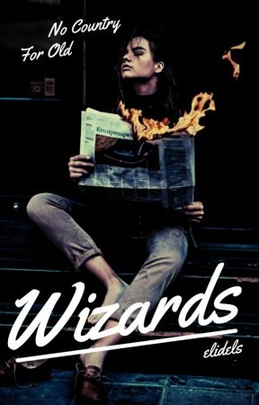 No Country For Old Wizards | Ongoing by elidels