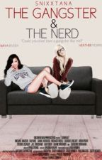 The Gangster & The Nerd (Brittana fanfiction) by HeartBrittana