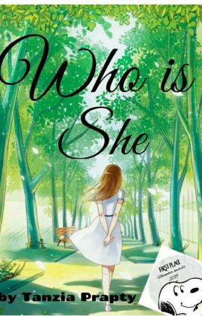 Who is she? [Complete ]✔ by Tanziaprapty