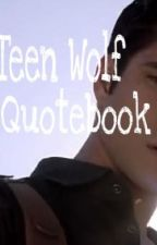 Teen Wolf Quotebook by livvinlikelydia