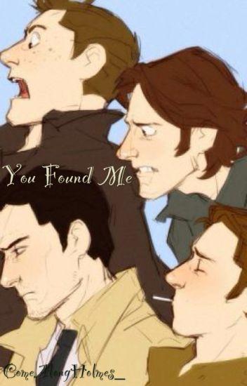 You Found Me (Destiel/Sabriel Highschool Love Story AU)