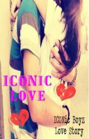 ICONic Love (ICONic Boyz Fanfic) by FangirlFiction