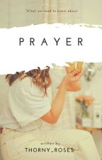 Prayer by thorny_roses