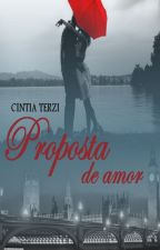 Proposta de amor by CintiaTerzi