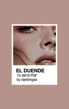 el duende ⇢ aesthetics by darklingss