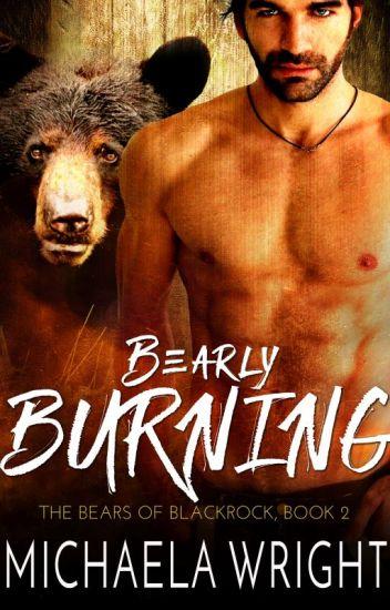 Bearly Burning