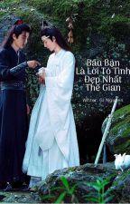 [Bác Chiến Fanfic] Bầu Bạn Là Lời Tỏ Tình Đẹp Nhất Thế Gian (by Gi Nguyen) by ginguyen1105